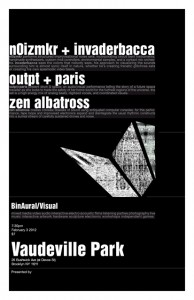 n0izmkr/Invaderbacca @ Vaudeville Park